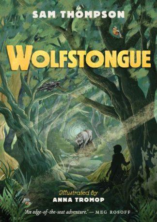 Wolfstongue by Sam Thompson