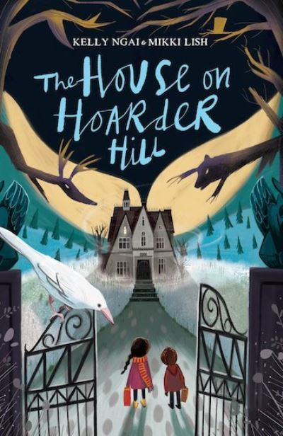 The House on Hoarder Hill by Mikki Lish