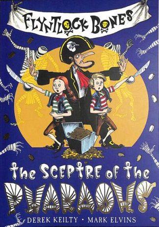 Flyntlock Bones: The Sceptre of the Pharaohs by Derek Keilty