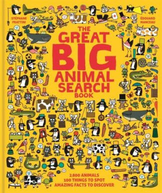 The Great Big Animal Search Book by Stephane Frattini