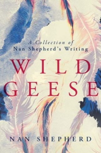Wild Geese by Nan Shepherd