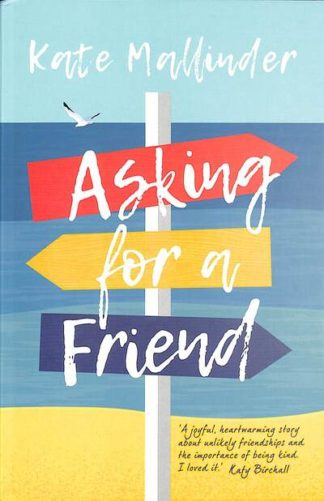 Asking for a Friend by Kate Mallinder