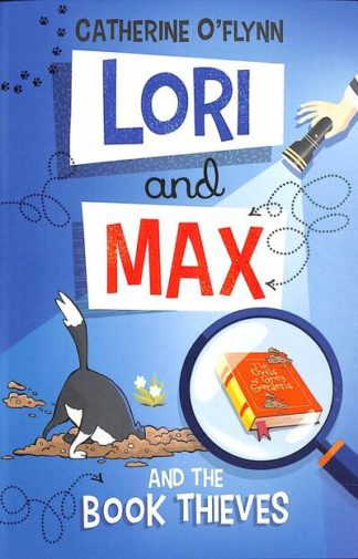 Lori and Max and the Book Thieves by Catherine O'Flynn