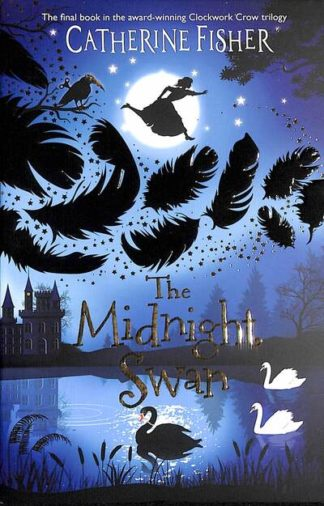 The Midnight Swan by Catherine Fisher