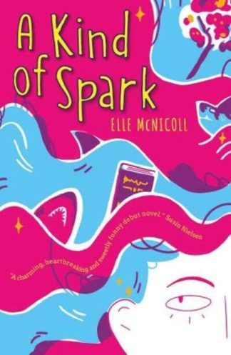 A Kind of Spark by Elle McNicoll
