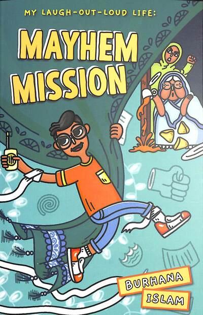 Mayhem Mission by Burhana Islam