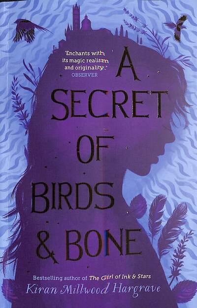 A Secret of Birds & Bone by Hargrave, Kiran Millwood