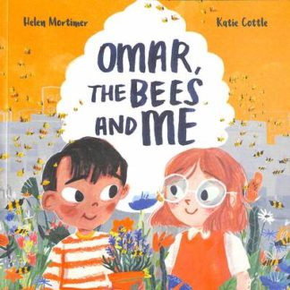 Omar, The Bees And Me by Helen Mortimer