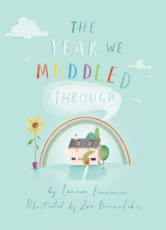 The Year We Muddled Through by Lauren Fennemore