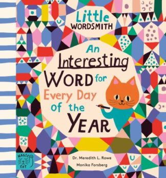 An Interesting Word for Every Day of the Year: Fascinating Words for First Reade by Dr. Meredith L. Rowe