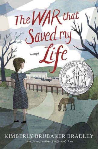 War That Saved My Life by Kimberly Bradley