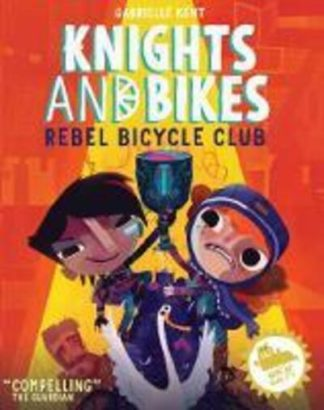 Knights and Bikes: Rebel Bicycle Club by Gabrielle Kent