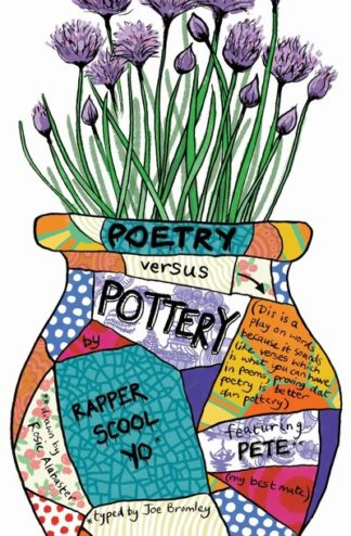 Poetry versus Pottery by Joe Bromley