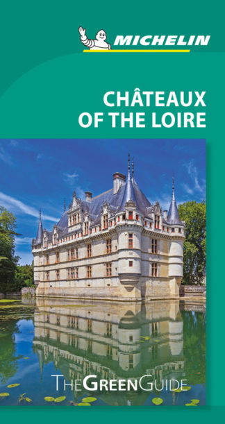 Michelin Green Guide Chateaux of the Loire (Travel Guide) by  Michelin