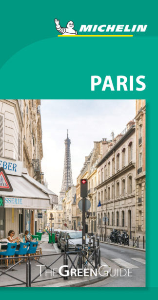 Paris - Michelin Green Guide: The Green Guide by
