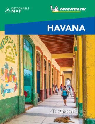 Havana- Michelin Green Guide Short Stays: Short Stay by