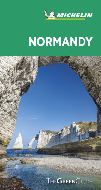 Normandy - Michelin Green Guide: The Green Guide by