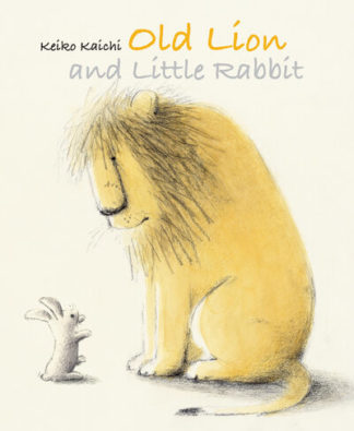 Old Lion and the Little Rabbit by Keiko Kaichi