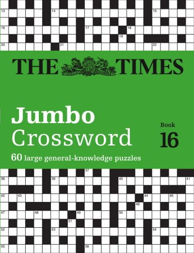 The Times 2 Jumbo Crossword Book 16: 60 large general-knowledge crossword puzzle by Times Mind Game The