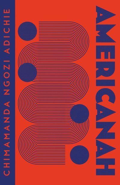 Americanah (Collins Modern Classics) by Adichie, Chimam Ngozi