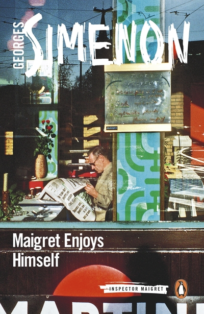 Maigret Enjoys Himself: Inspector Maigret #50 by Georges Simenon