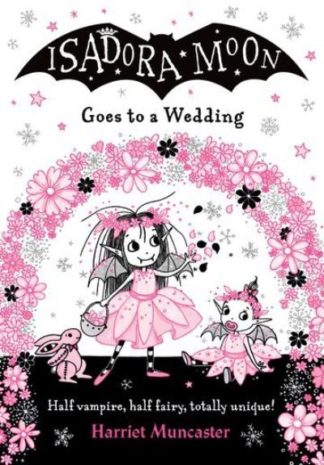 Isadora Moon Goes to a Wedding PB by Harriet Muncaster