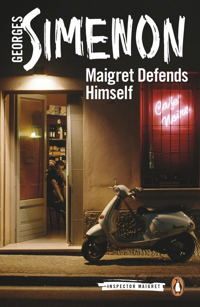 Maigret Defends Himself: Inspector Maigret #63 by Georges Simenon