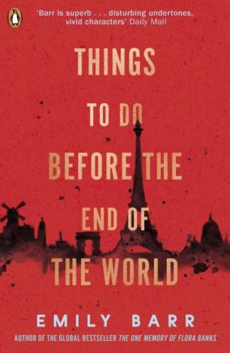 Things to do Before the End of the World by Emily Barr