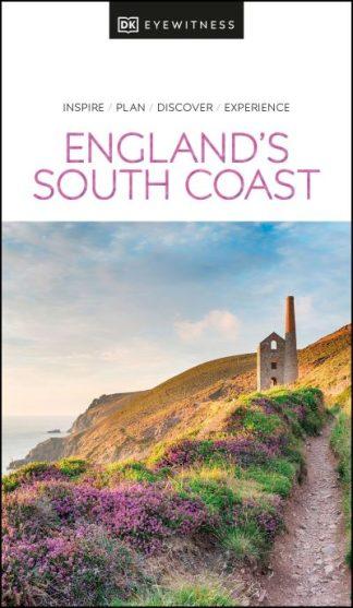 DK Eyewitness England's South Coast by Eyewitness DK