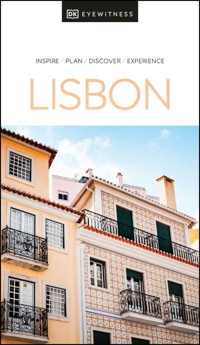DK Eyewitness Lisbon by Eyewitness DK