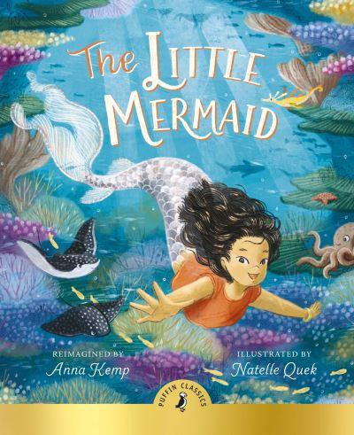 The Little Mermaid by Anna Kemp