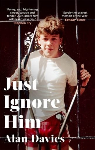 Just Ignore Him: A BBC Two Between the Covers book club pick by Alan Davies