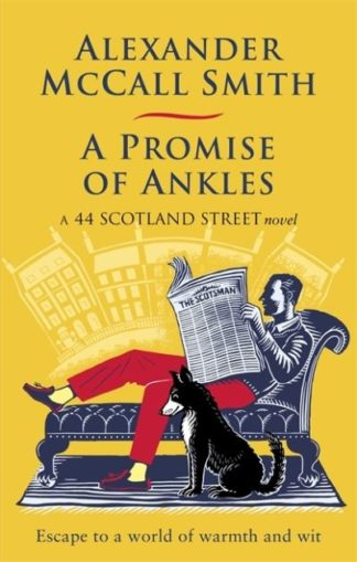 A Promise of Ankles by Smith, Alexande McCall