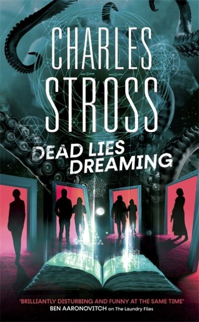 Dead Lies Dreaming: Book 1 of the New Management, A new adventure begins in the  by Charles Stross