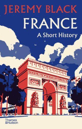 France: A Short History by Jeremy Black