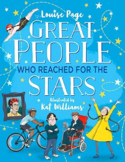 Great People Who Reached for the Stars by Louise Page