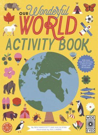 Our Wonderful World Activity Book by Ben Handicott