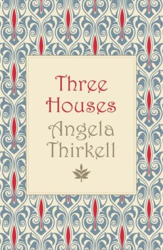 Three Houses by Angela Thirkell
