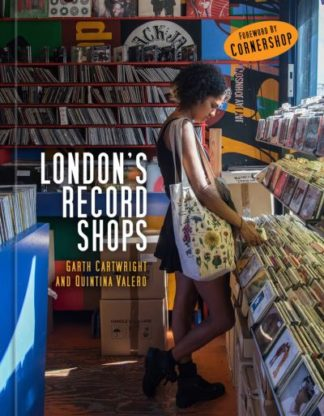 London's Record Shops by Garth Cartwright
