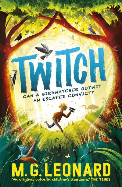 Twitch by M. G. Leonard