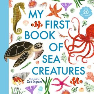 My First Book of Sea Creatures by Zoe Ingram