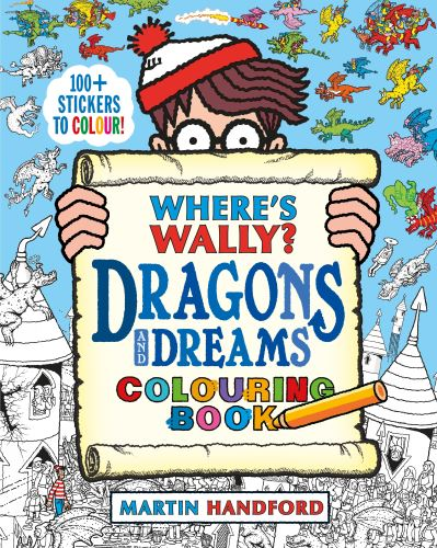 Where's Wally? Dragons and Dreams Colouring Book by Martin Handford