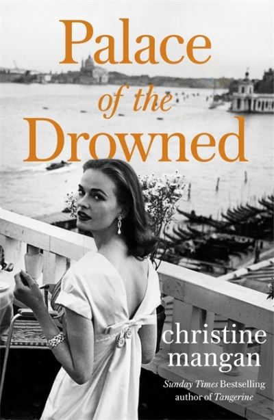Palace of the Drowned by Christine Mangan