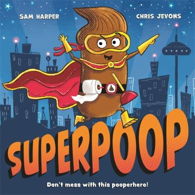Superpoop by Sam Harper