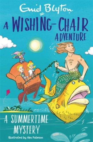 A Wishing-Chair Adventure: A Summertime Mystery by Enid Blyton
