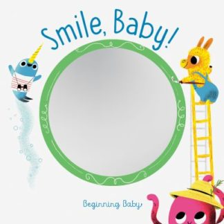 Smile, Baby!: Beginning Baby by