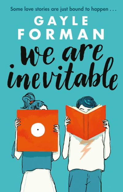We Are Inevitable by Gayle Forman
