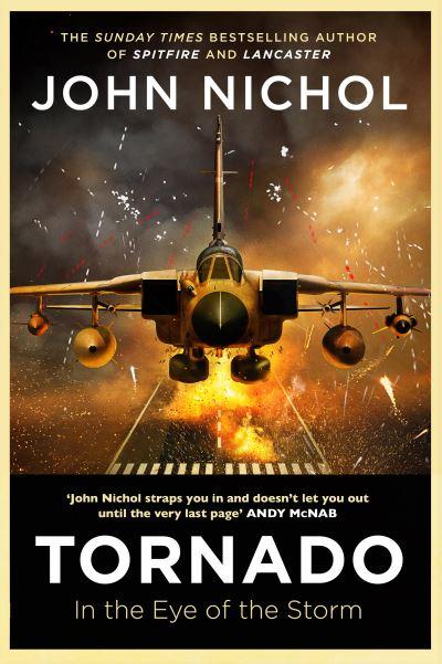 Tornado: In the Eye of the Storm by John Nichol