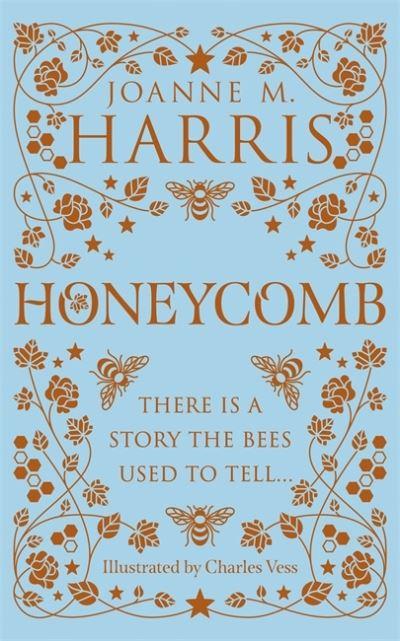 Honeycomb by Joanne M. Harris