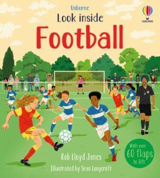 Look Inside Football by Rob Lloyd Jones